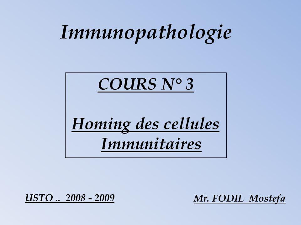 Homing des cellules Immunitaires