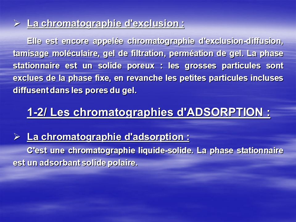 1-2/ Les chromatographies d ADSORPTION :