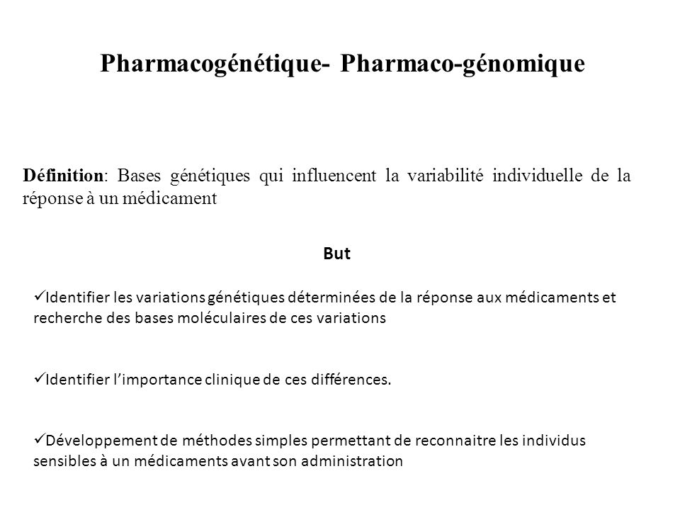 Pharmacogénétique- Pharmaco-génomique