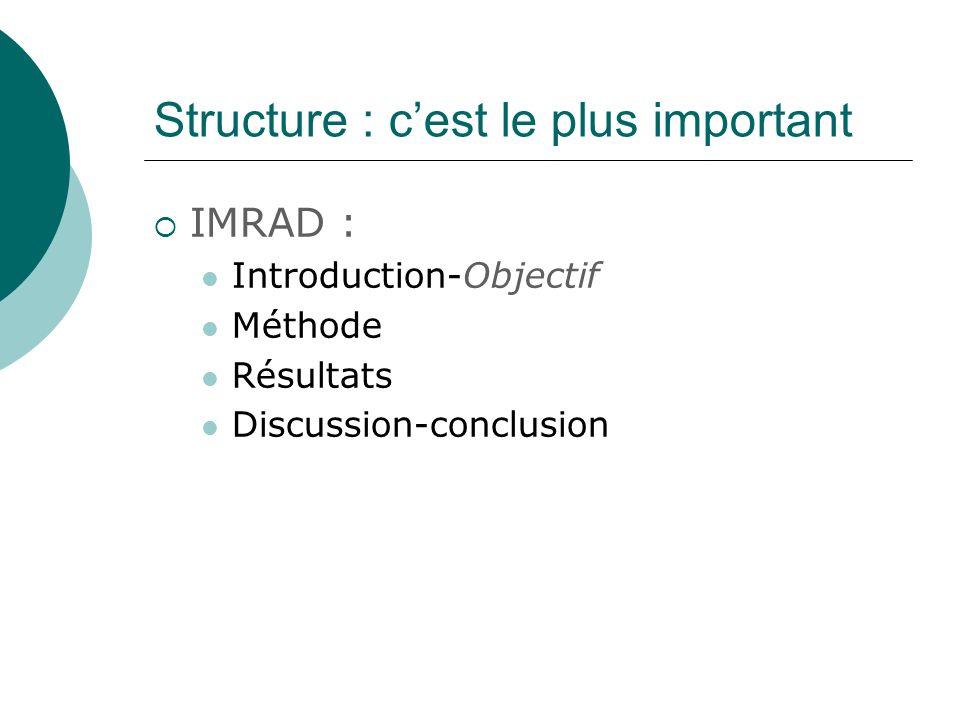 Structure : c'est le plus important