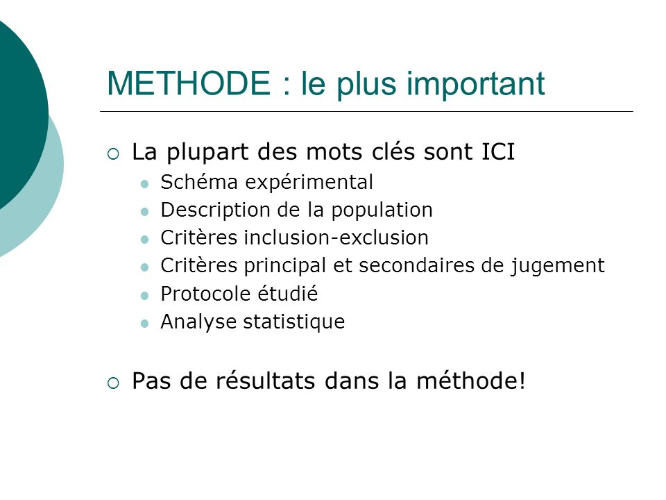METHODE : le plus important