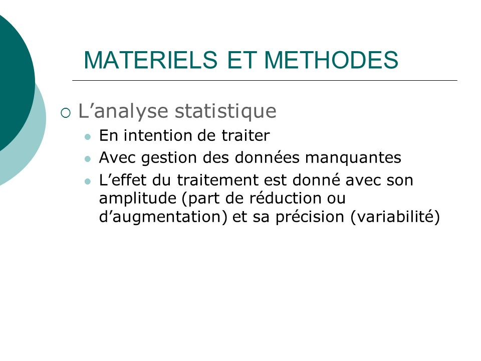 MATERIELS ET METHODES L'analyse statistique En intention de traiter