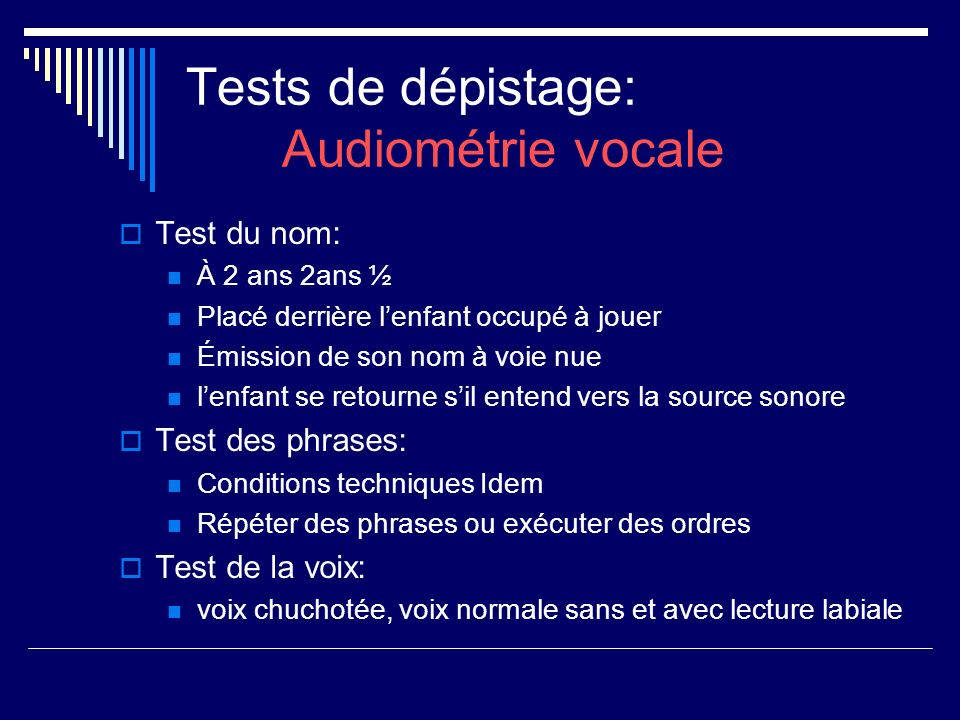 Tests de dépistage: Audiométrie vocale