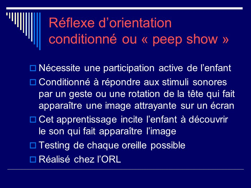 Réflexe d'orientation conditionné ou « peep show »