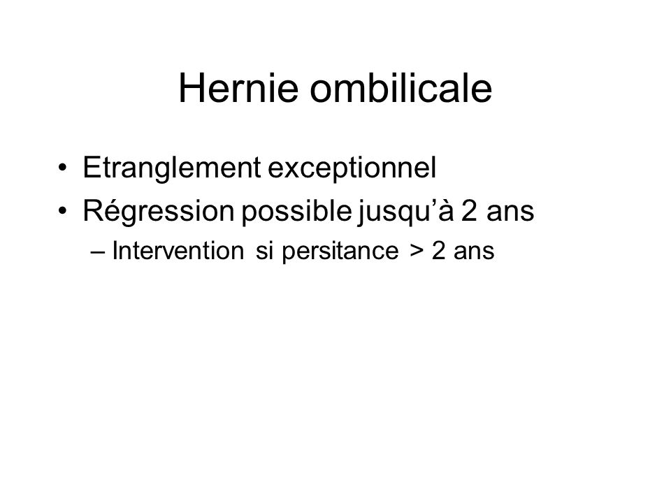 Hernie ombilicale Etranglement exceptionnel