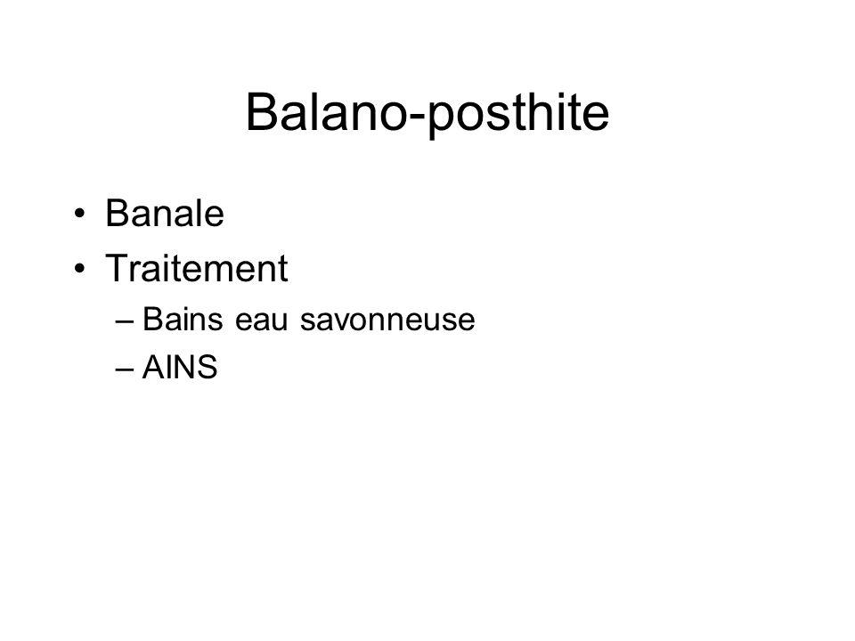 Balano-posthite Banale Traitement Bains eau savonneuse AINS