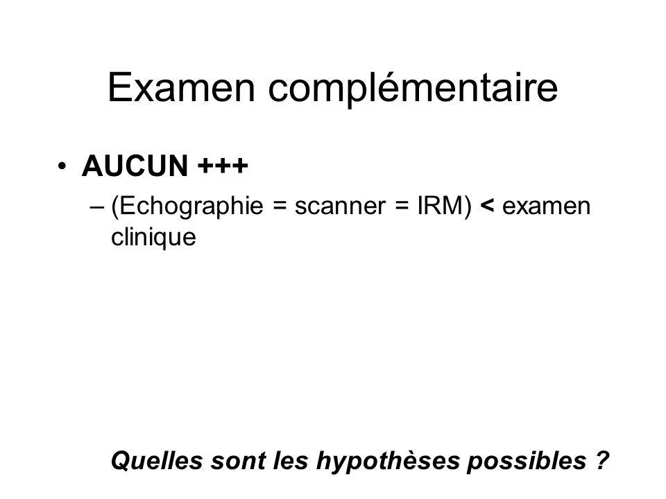 Examen complémentaire