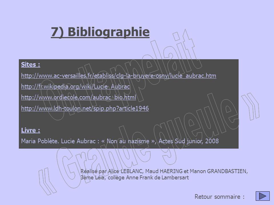 On l'appelait « Grande gueule » 7) Bibliographie Sites :