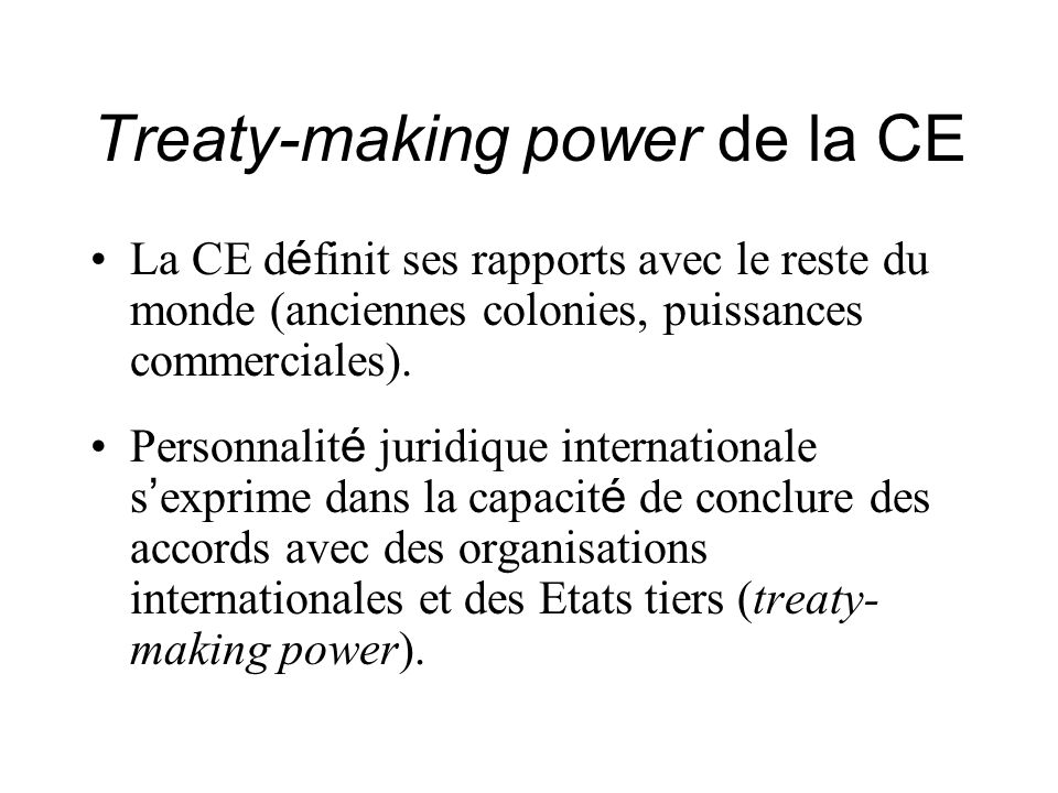 Treaty-making power de la CE