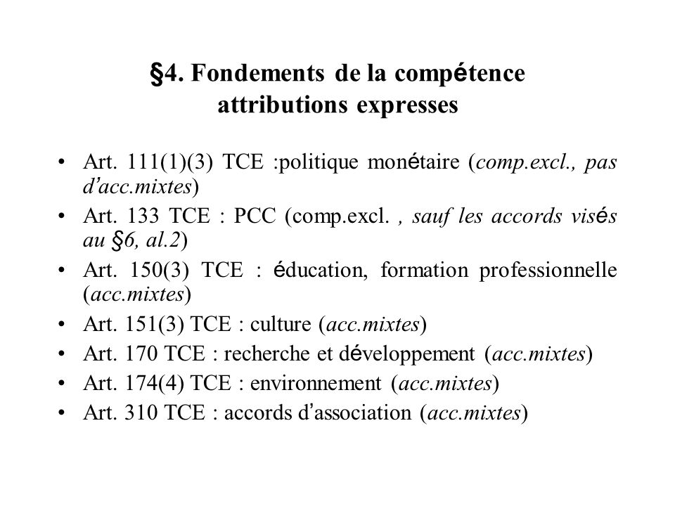 §4. Fondements de la compétence attributions expresses