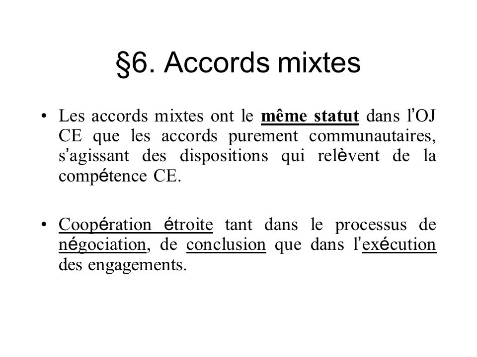 §6. Accords mixtes