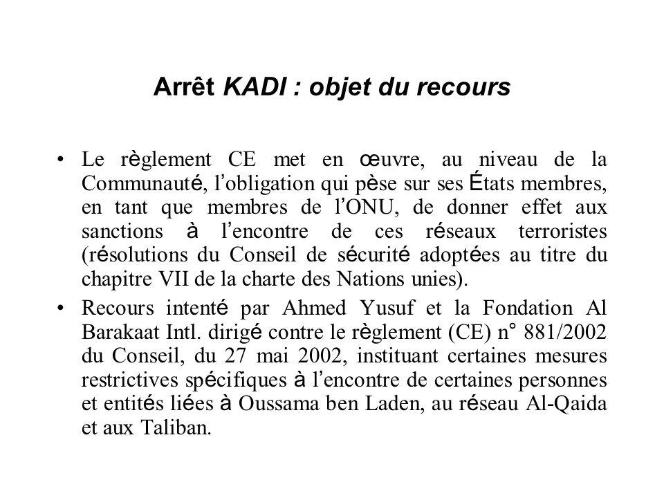 Arrêt KADI : objet du recours