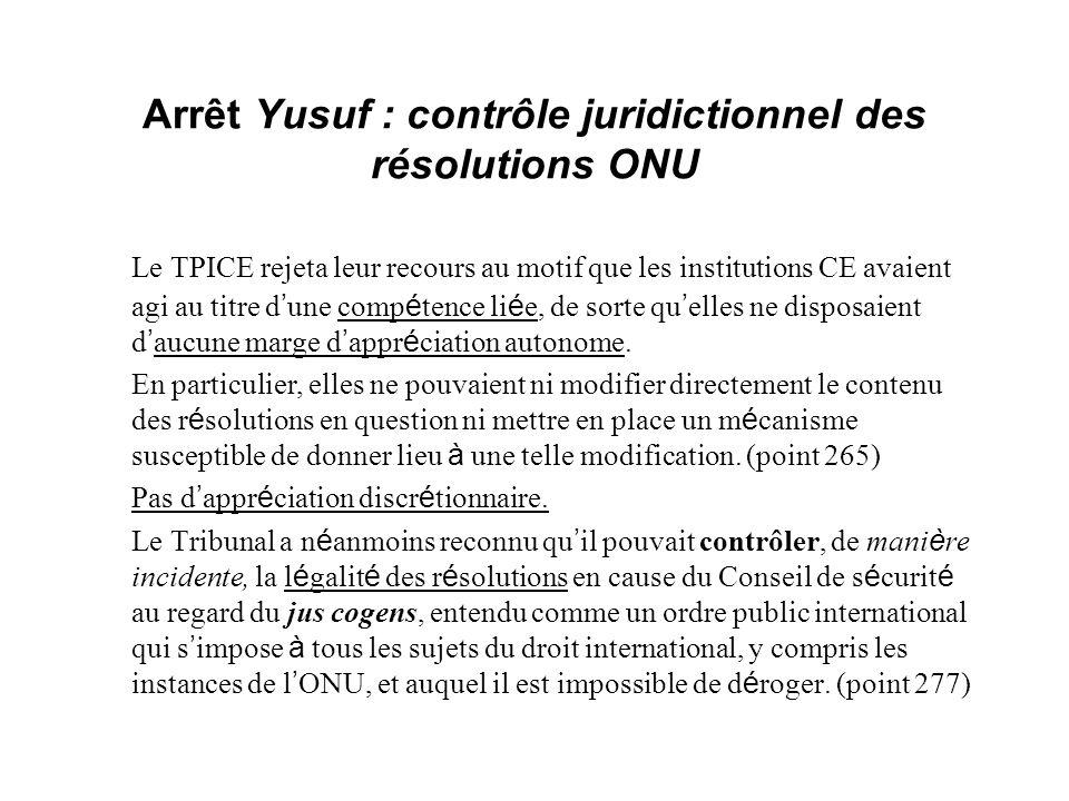 Arrêt Yusuf : contrôle juridictionnel des résolutions ONU