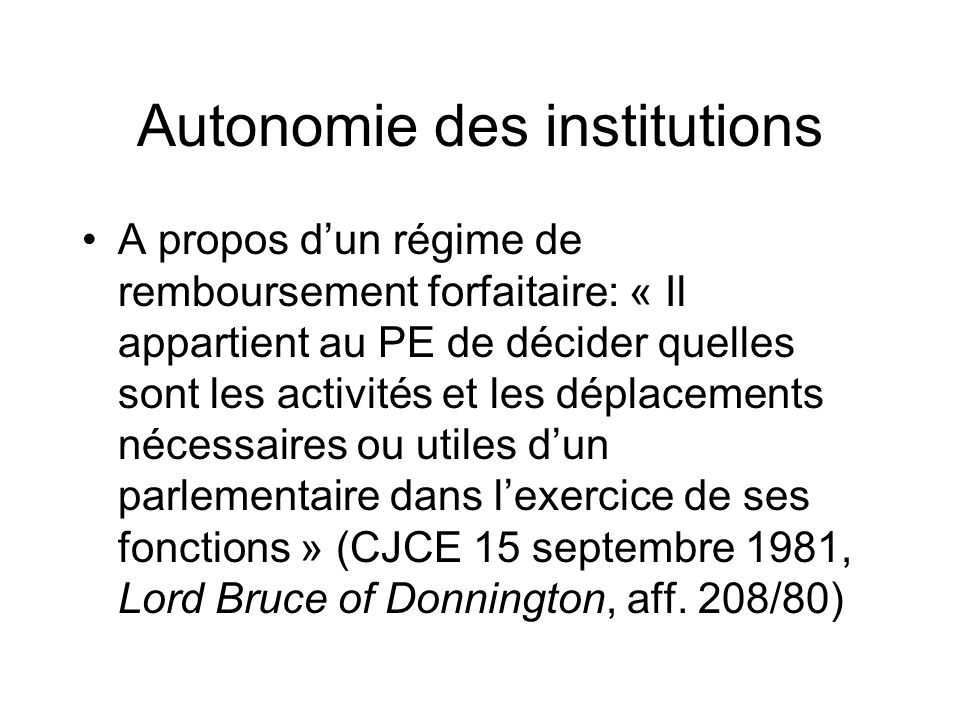 Autonomie des institutions