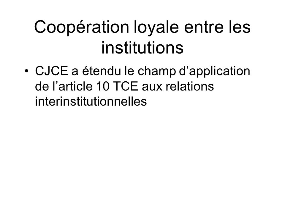 Coopération loyale entre les institutions