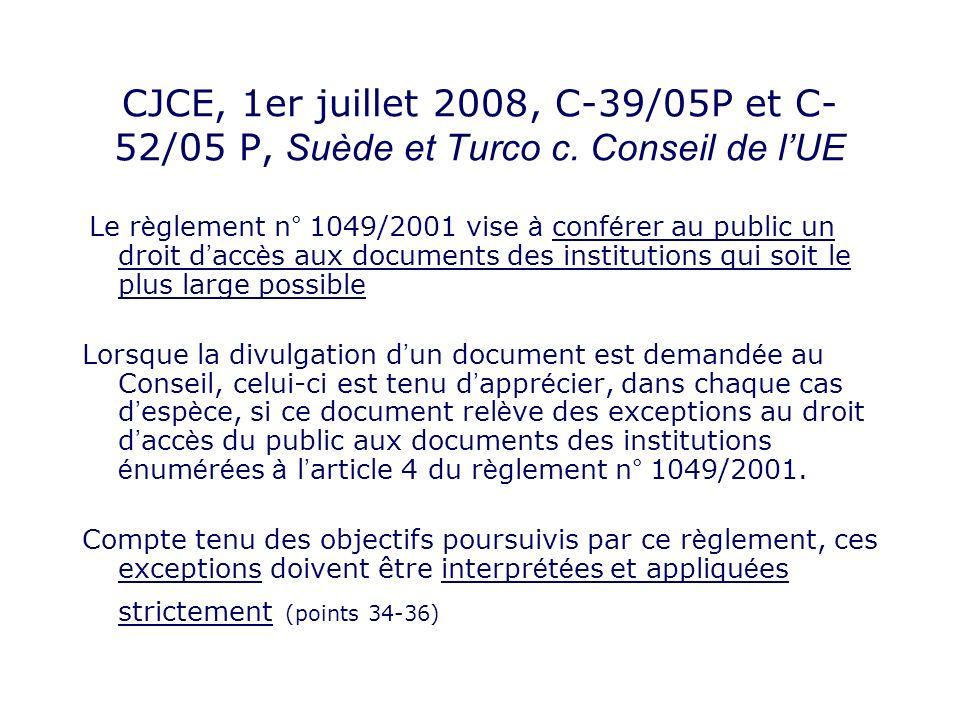 CJCE, 1er juillet 2008, C-39/05P et C-52/05 P, Suède et Turco c