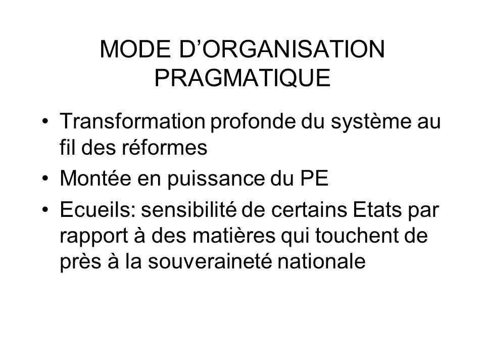 MODE D'ORGANISATION PRAGMATIQUE