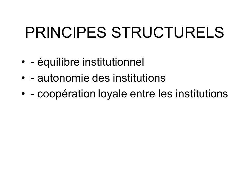 PRINCIPES STRUCTURELS