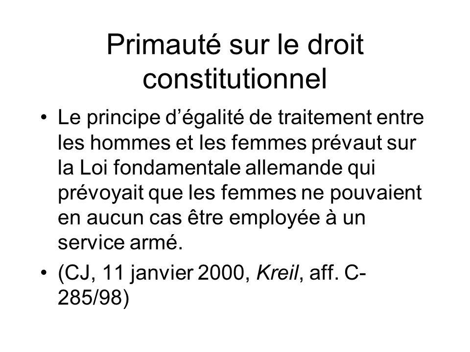 Primauté sur le droit constitutionnel
