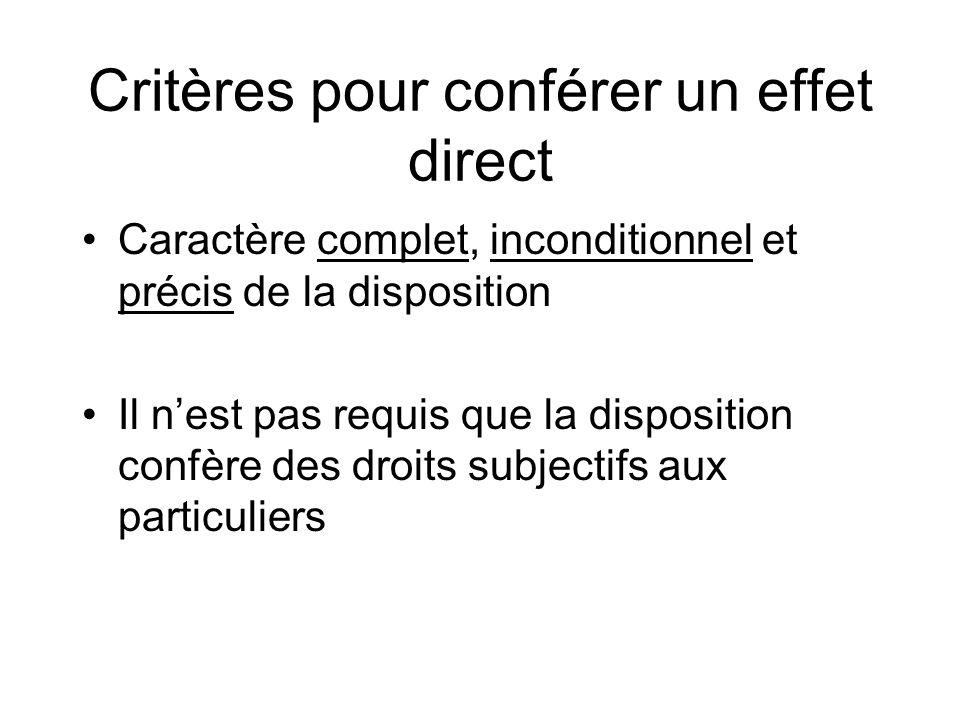 Critères pour conférer un effet direct