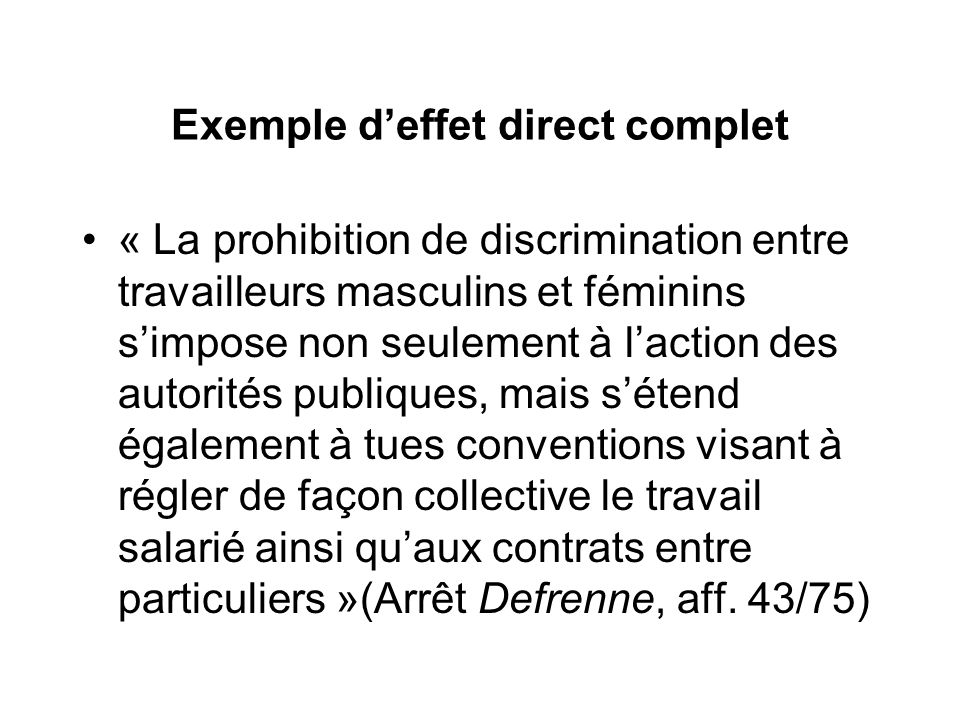 Exemple d'effet direct complet