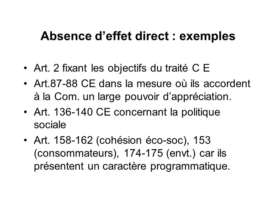Absence d'effet direct : exemples