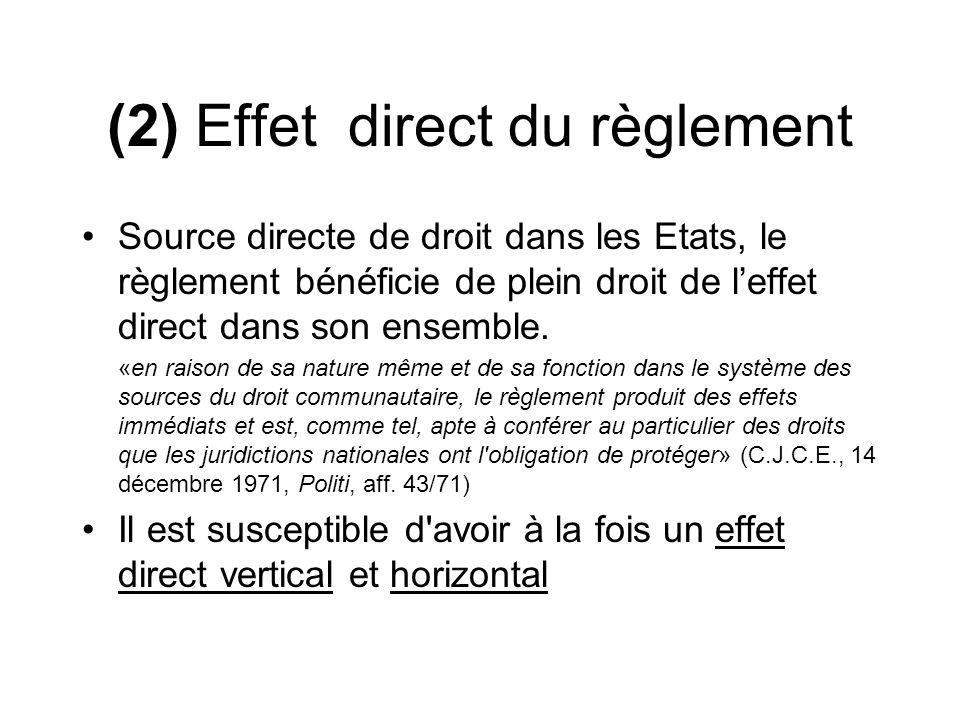 (2) Effet direct du règlement