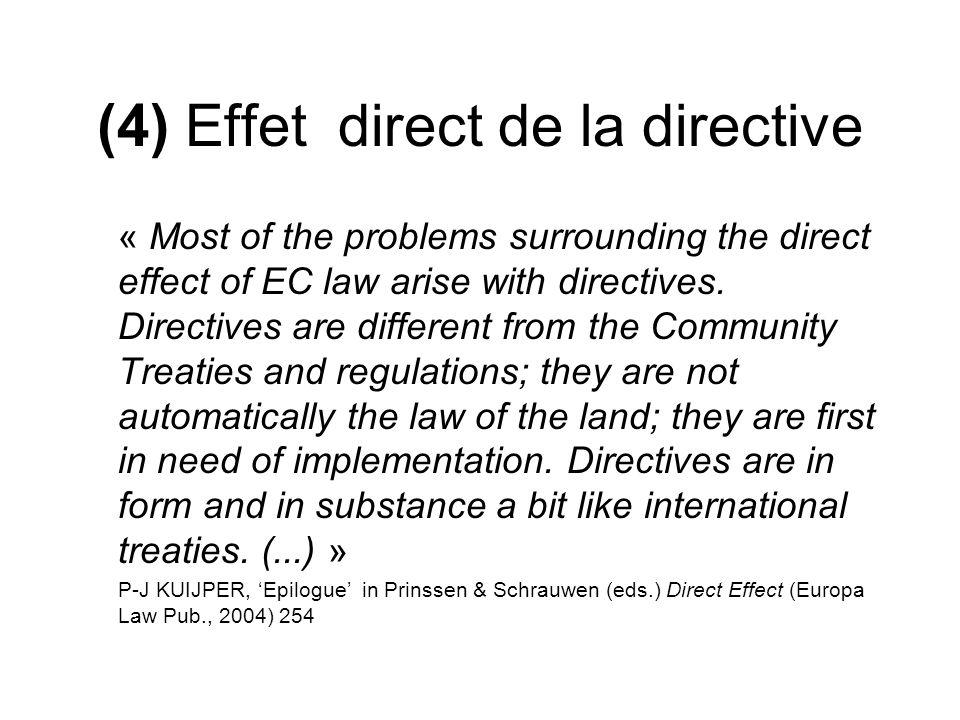 (4) Effet direct de la directive