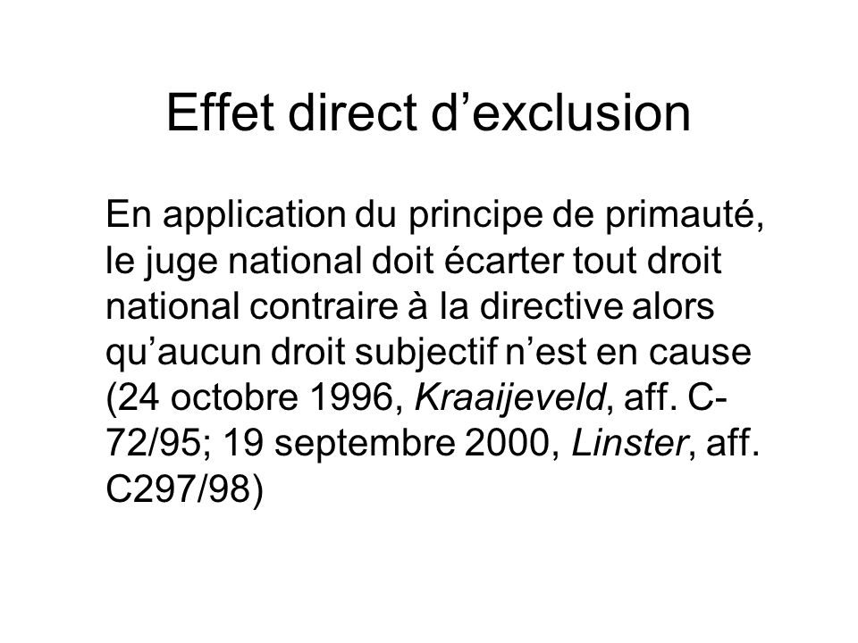 Effet direct d'exclusion