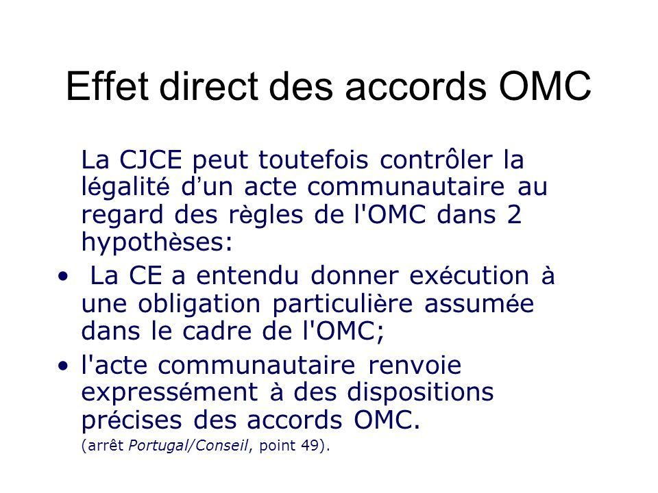 Effet direct des accords OMC