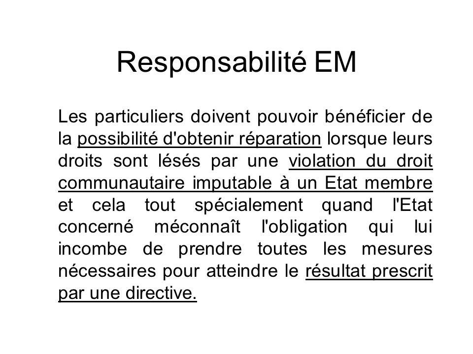 Responsabilité EM