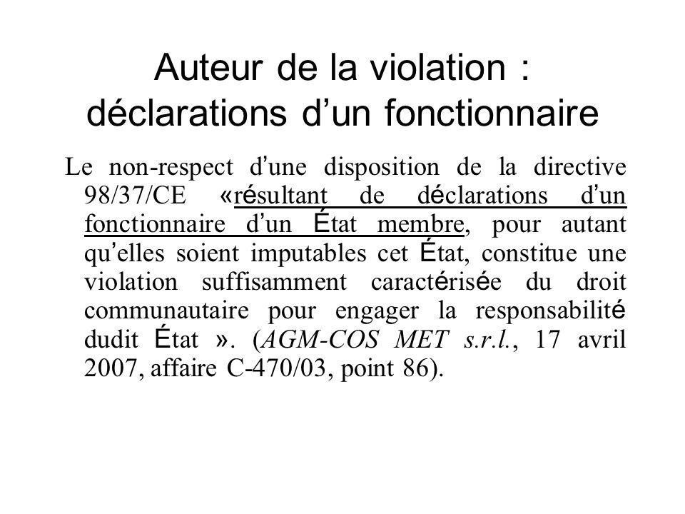 Auteur de la violation : déclarations d'un fonctionnaire