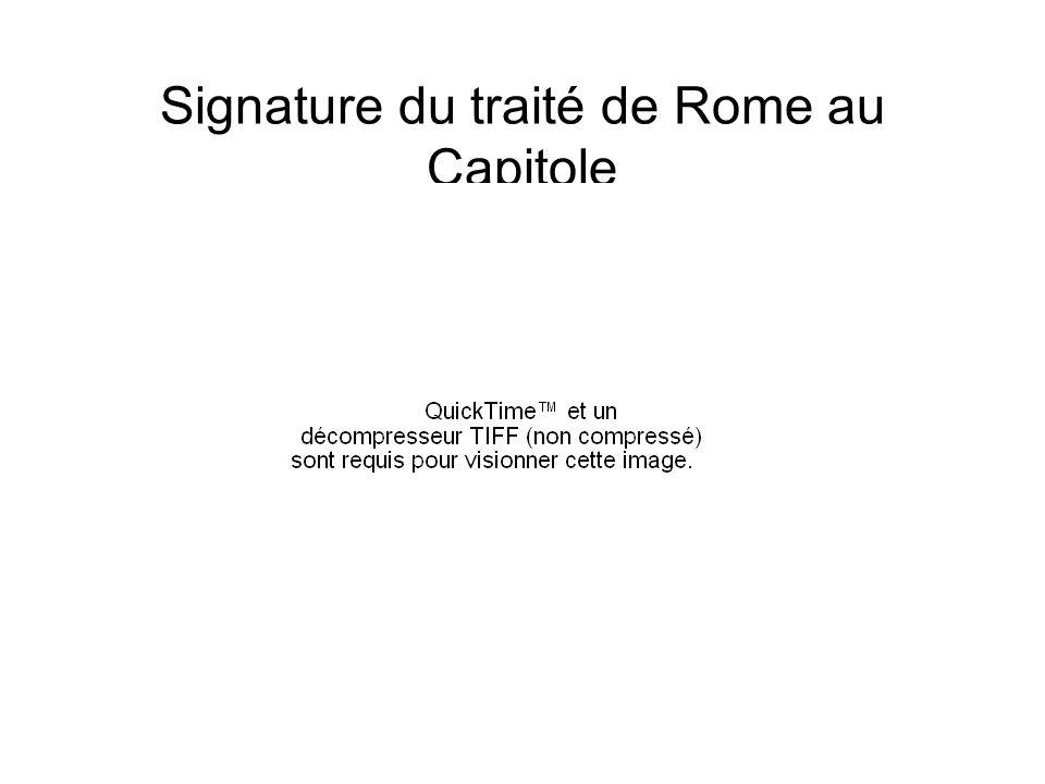 Signature du traité de Rome au Capitole