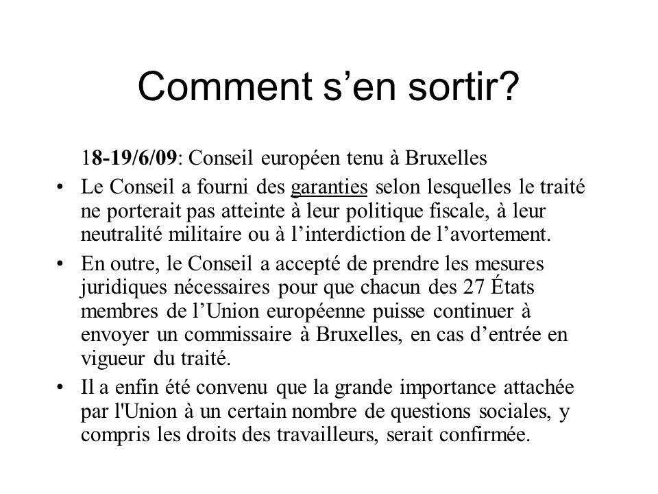 Comment s'en sortir 18-19/6/09: Conseil européen tenu à Bruxelles
