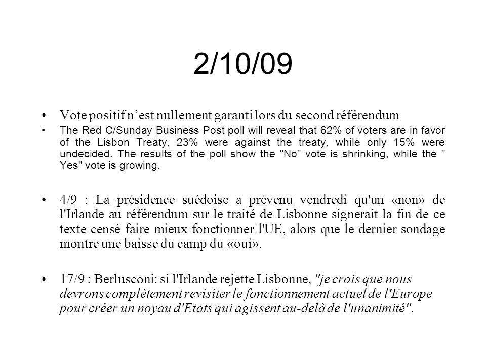 2/10/09 Vote positif n'est nullement garanti lors du second référendum