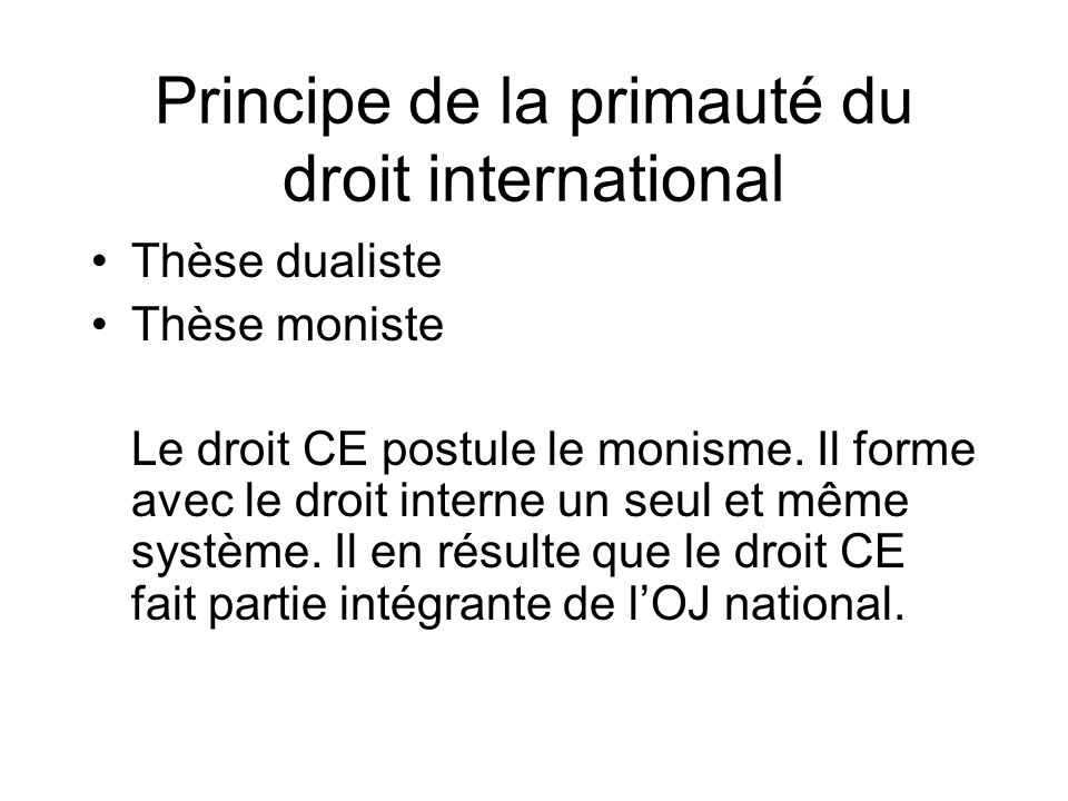 Principe de la primauté du droit international