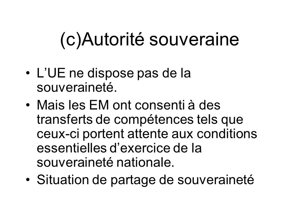 (c)Autorité souveraine