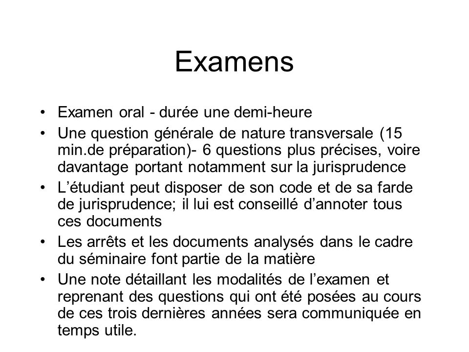 Examens Examen oral - durée une demi-heure