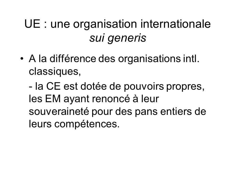UE : une organisation internationale sui generis