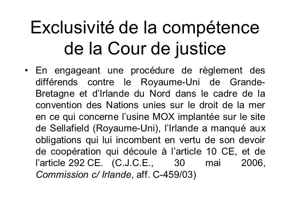 Exclusivité de la compétence de la Cour de justice