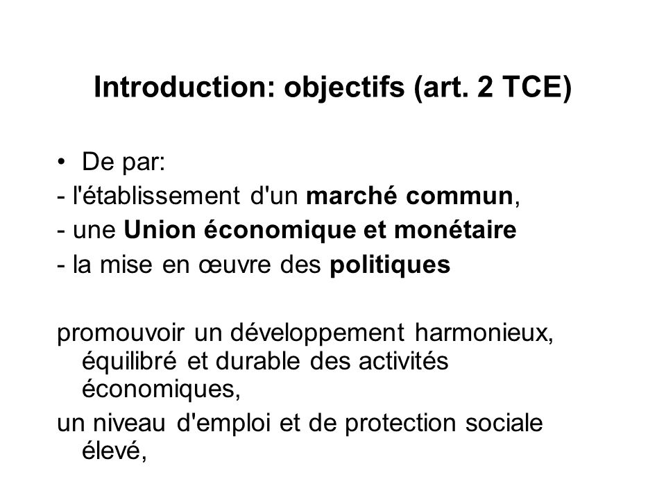 Introduction: objectifs (art. 2 TCE)