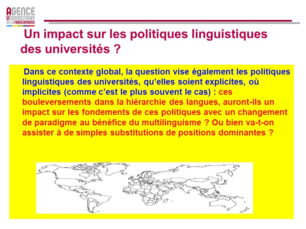 Un impact sur les politiques linguistiques des universités