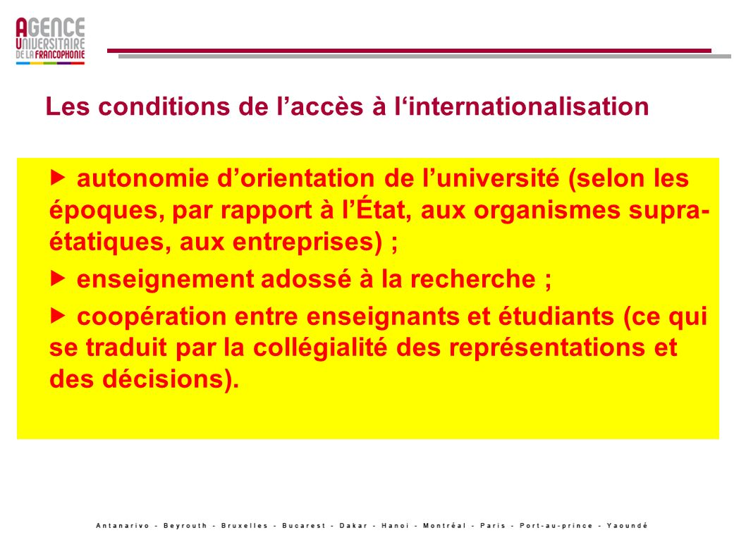 Les conditions de l'accès à l'internationalisation