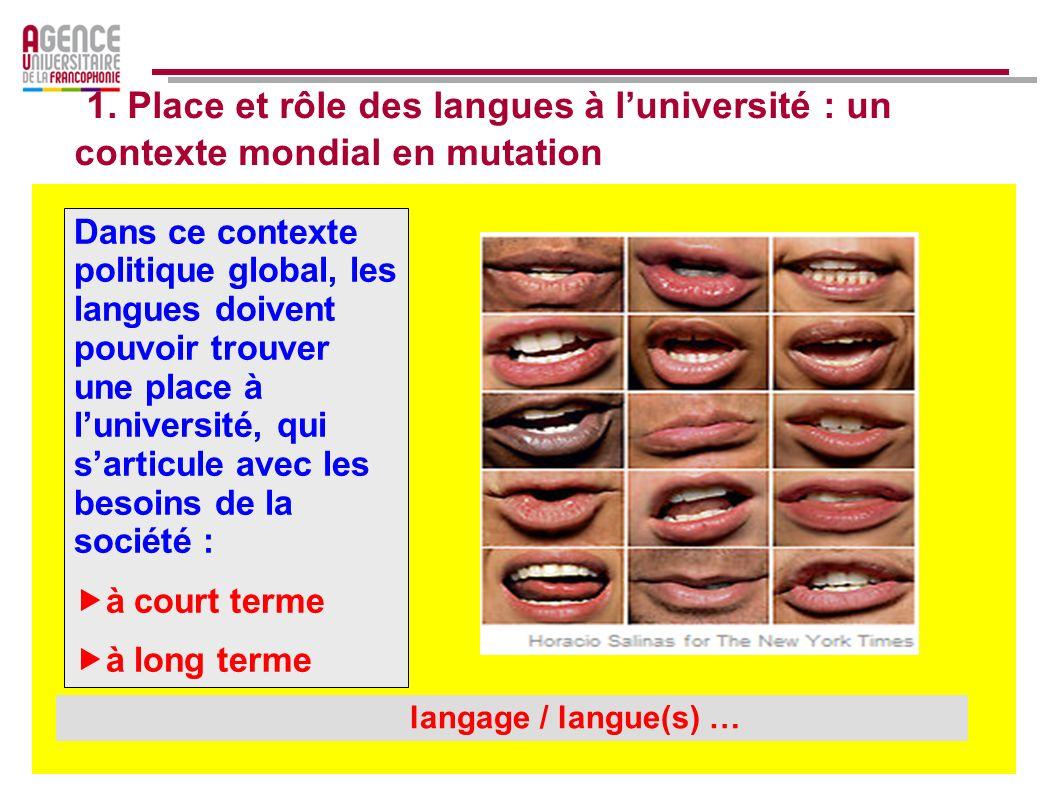 1. Place et rôle des langues à l'université : un contexte mondial en mutation