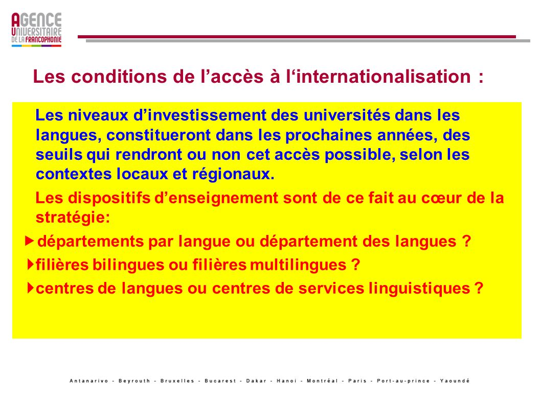 Les conditions de l'accès à l'internationalisation :