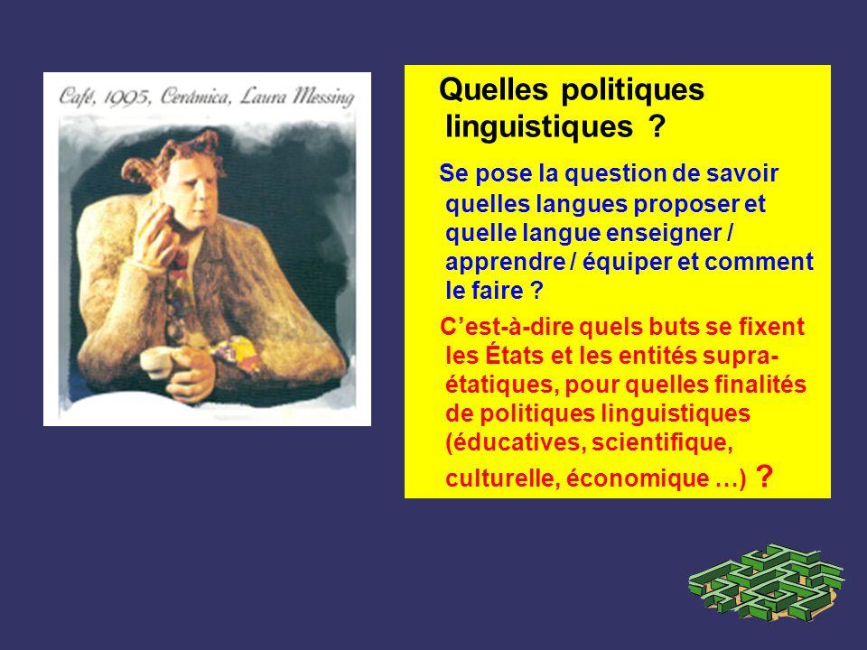 Quelles politiques linguistiques