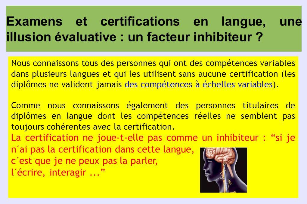 Examens et certifications en langue, une illusion évaluative : un facteur inhibiteur