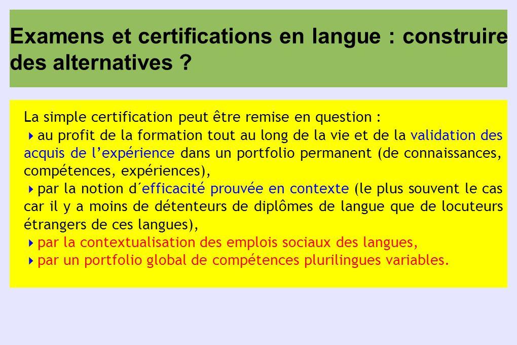 Examens et certifications en langue : construire des alternatives