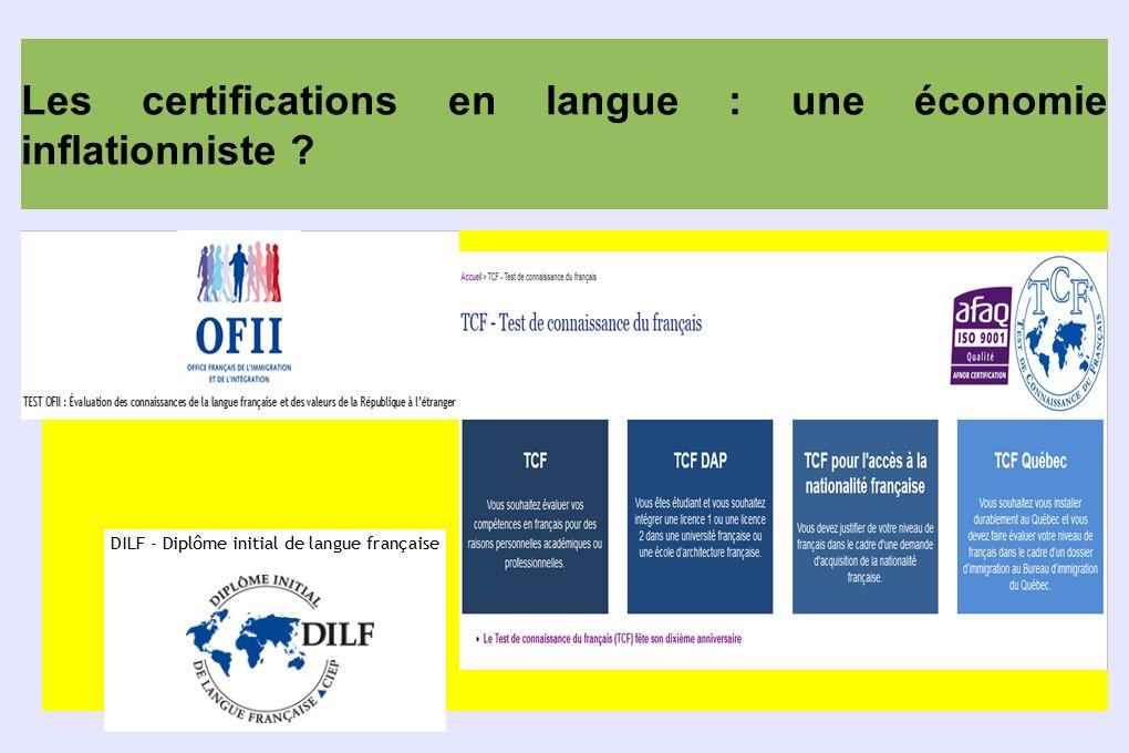 Les certifications en langue : une économie inflationniste