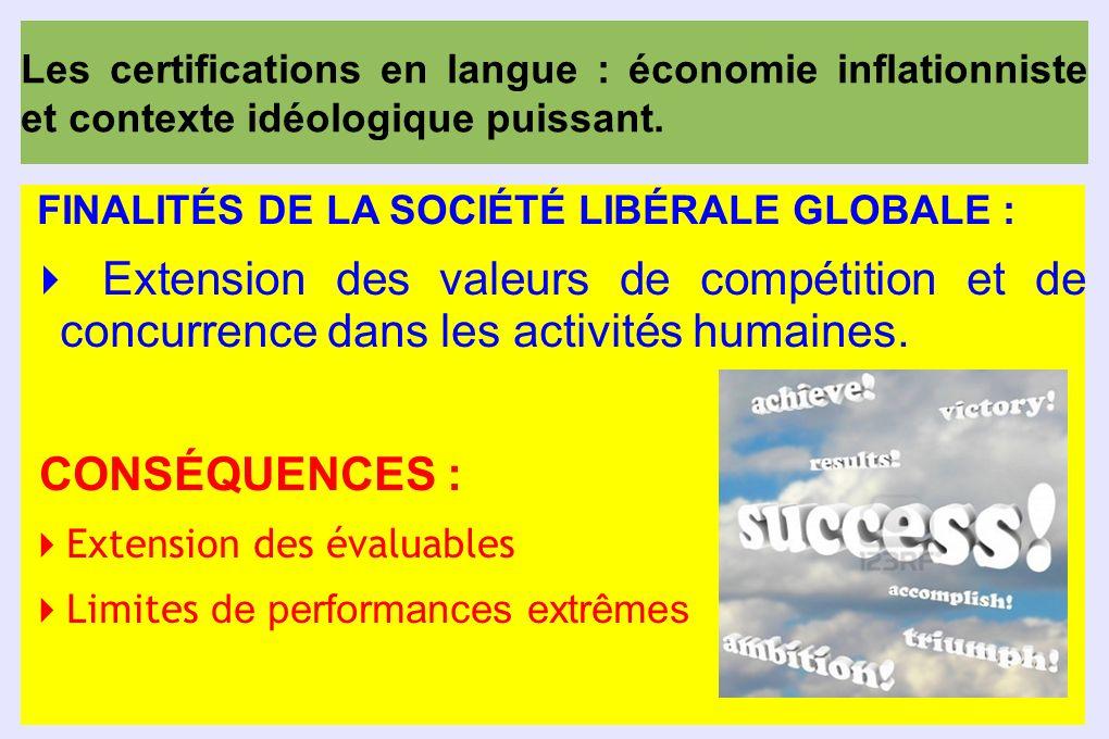 Les certifications en langue : économie inflationniste et contexte idéologique puissant.